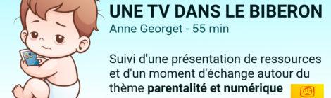 Soirée Thématique Parentalité et Numérique au Forum le 22/03 à 20h30