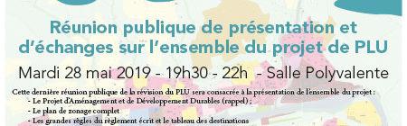 28 mai 2019 - Réunion publique de présentation et d'échanges sur l'ensemble du projet de PLU